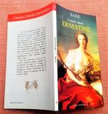 Crimele iubirii. Ernestine Editura Pandora-M, 2003 - Sade