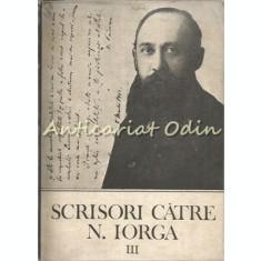Scrisori Catre N. Iorga III - Petre Turlea