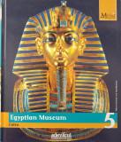 MARILE MUZEE ALE LUMII - Egyptian Museum Cairo