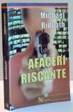 AFACERI RISCANTE de MICHAEL RIDPATH , 2003