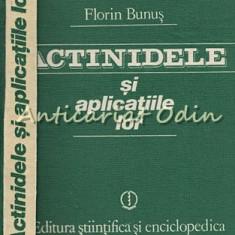 Actinidele Si Aplicatiile Lor - Florin Bunus