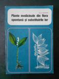 A. AGOPIAN - PLANTE MEDICINALE DIN FLORA SPONTANA SI SUBSTITUIRILE LOR