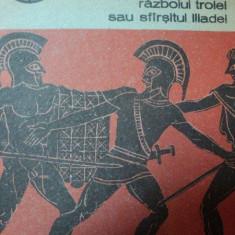 RAZBOIUL TROIEI SAU SFARSITUL ILIADEI-QUINTUS DIN SMURNA,BUC.1988