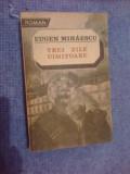 A5 TREI ZILE UIMITOARE - EUGEN MIHAESCU