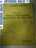 IASII pana la mijlocul secolului al XVII-lea -Alexandru Andronic