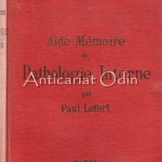 Aide-Memoire De Pathologie Interne - Paul Lefert