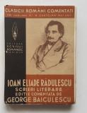 Ioan Eliade Heliade Radulescu - Scrieri Literare 1939 (3 poze citeste descrierea