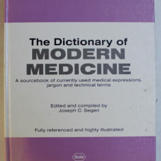 THE DICTIONARY OF MODERN MEDICINE by JOSEPH C. SEGEN , 1992
