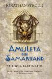 Cumpara ieftin Amuleta din Samarkand, Jonathan Stroud