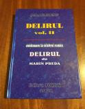 Ștefan Dumitrescu - Delirul vol. II, continuare la DELIRUL de Marin Preda (2004)