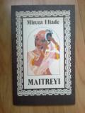 w1 Maitreyi - Mircea Eliade