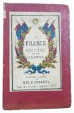 LA FRANCE ROUTIERE et ses COLONIES - PARIS 1871