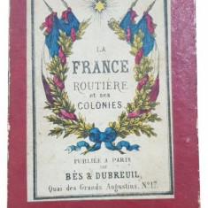 LA FRANCE ROUTIERE et ses COLONIES - PARIS 1871