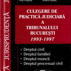 Culegere de practică judiciară a Tribunalului București 1993 - 1997