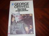 GEORGE  ORWELL  -  FERMA  ANIMALELOR  *