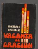 C8490 VACANTA DE CRACIUN - SOMERSET MAUGHAM