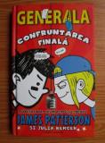 GENERALA CONFRUNTAREA FINALA - JAMES PATTERSON
