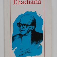 Cristian Bădiliță (ed.) - Eliadiana
