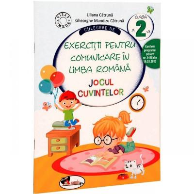 Culegere de exercitii pentru comunicare in limba romana - Jocul cuvintelor, clasa a II-a - Liliana Catruna, Gheorghe-Mandizu Catruna foto