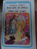 BALADE SI IDILE. FIRE DE TORT-GEORGE COSBUC