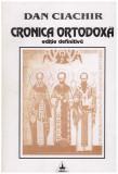 Cronica ortodoxa, Dan Ciachir