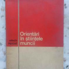 ORIENTARI IN STIINTELE MUNCII - VLADIMIR KRASNASESCHI