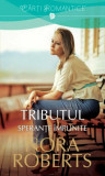 TRIBUTUL VOL 2 ( SPERANTE IMPLINITE ) - NORA ROBERTS