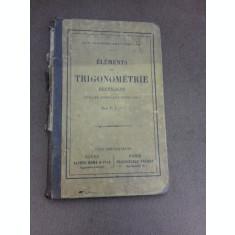 Elements de trigonometrie rectiligne avec de nombreux exercices - F.I.C. (text in limba franceza)