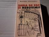 SABIA DE FOC SI HERUVIMII  - MONIQUE ALEXANDRE, ED ANASTASIA 2003, 411 PAG