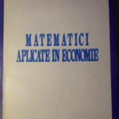 MATEMATICI APLICATE IN ECONOMIE. OPTIMIZARI LINIARE - V. DIACONITA, A. MANOLACHI