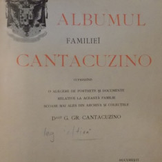 ALBUMUL FAMILIEI CANTACUZINO CUPRINZAND O ALEGERE DE PORTRETE SI DOCUMENTE , 1902