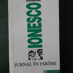 EUGENE IONESCO - JURNAL IN FARAME