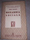 MIHAIL FARCASANU - MONARHIA SOCIALA