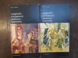 ORIGINILE RENASTERII ITALIENE-TRECENTO- VIKTOR LAZAREV ( 2 VOL )