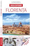 Descopera Florenta |, Linghea