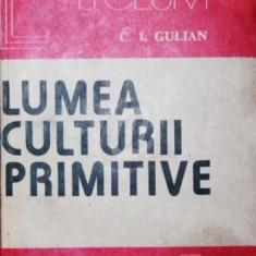 Lumea culturii primitive (Ed. Albatros)