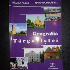 RADITA ALEXE - GEOGRAFIA TARGOVISTEI