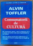 Consumatorii de cultură, Alvin Toffler