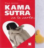 Kama Sutra ca la carte Paul Jenner