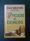 DAN BROWN - INGERI SI DEMONI (2004, cartonata)