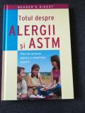 Totul despre ALERGII SI ASTM(Ed.Reader's & Digest, 288 pag,lb romana,foto color), 2008