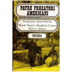 Patru prozatori americani - Nathaniel Hawthorne, Mark Twain, Stephen Crane, Henry James