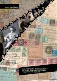 NOU România Mare 1918-1921, istorie poștală cenzura poșta militară ocupații