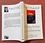 Misteriul Invierii in lumina antroposofiei - Sergej O. Prokofieff, Univers Enciclopedic, 2011