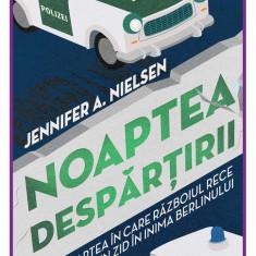 Noaptea despartirii | Jennifer A. Nielsen