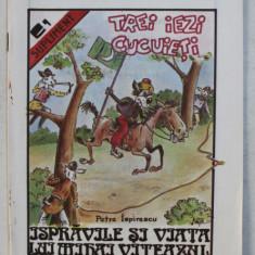 ISPRAVILE SI VIATA LUI MIHAI VITEAZUL de PETRE ISPIRESCU , desene de L. VAJA , 1991