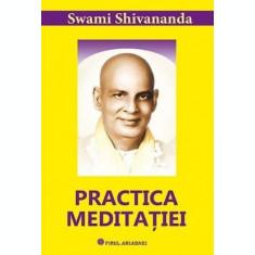 Practica meditației