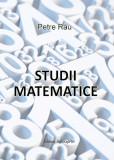 Studii matematice, de Petre Rău