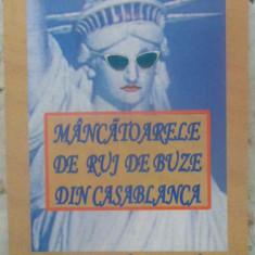 MANCATOARELE DE RUJ DE BUZE DIN CASABLANCA (CU DEDICATIA AUTORULUI) - DORU CIUCE