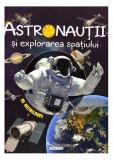 Astronauții și explorarea spațiului - Cosmos (cu abțibilduri)